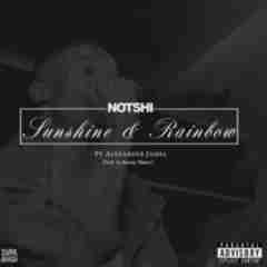 Notshi - Sunshine And Rainbow Ft. Alexander James